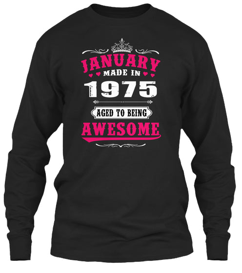 1975 January age to being awesome