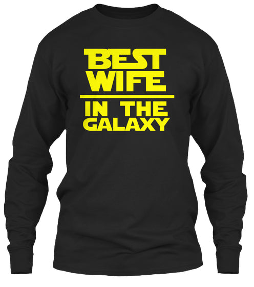 Best Wife In The Galaxy Tees