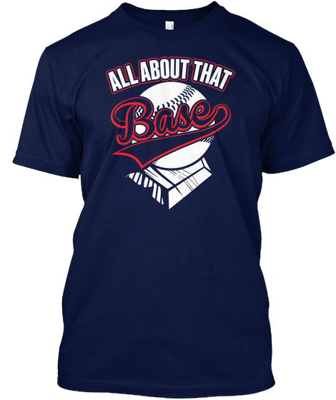 All About The Base Baseball Mom Shirt