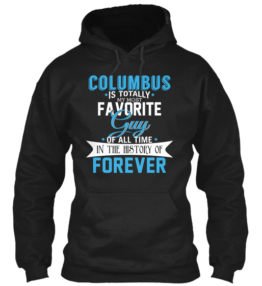 Columbus - Most favorite forever. Customizable name