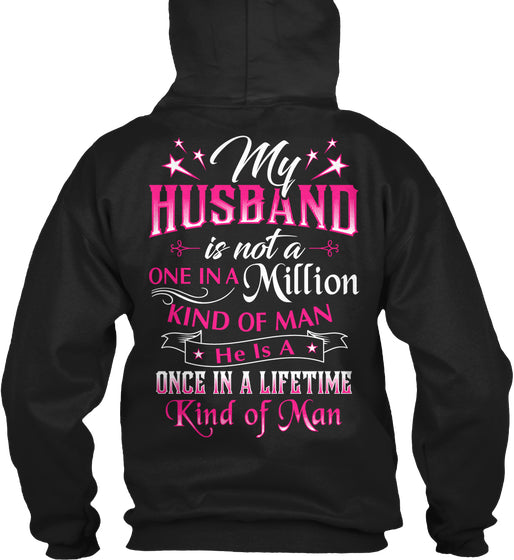 MY HUSBAND IS A ONCE IN A LIFETIME