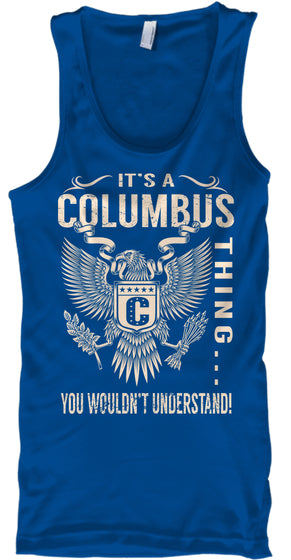 Its a COLUMBUS Thing