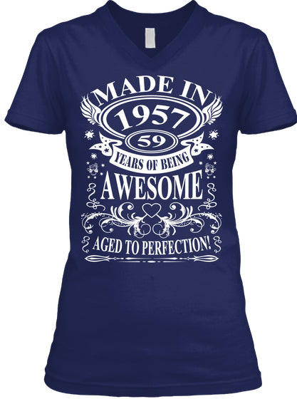 MADE IN 1957 AGED TO PERFECTION