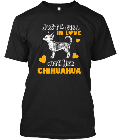 Funny Pet Tee Love With Her Chihuahua