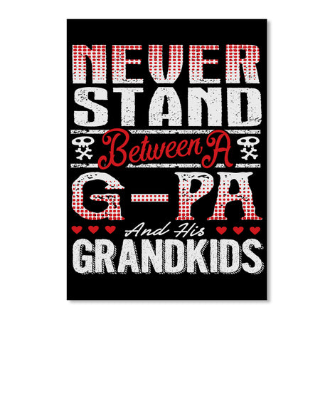 G-PA AND HIS GRANDKIDS ~ Front Print