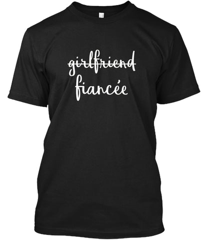 Womens Girlfriend Fiancee Tshirt Fiance