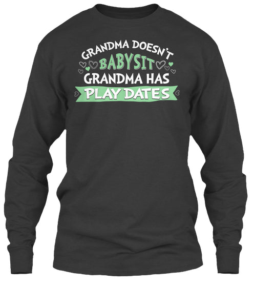 Grandma Shirt - Grandma Has Playdates