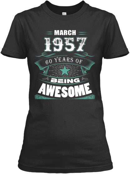 MARCH 1957-60 Years Of Being Awesome