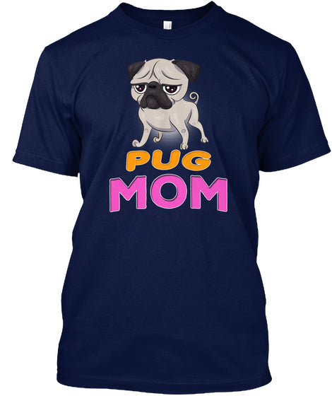 Funny Pug Dog Mom