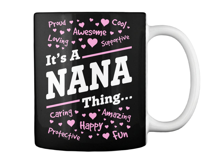 IT'S A NANA THING...