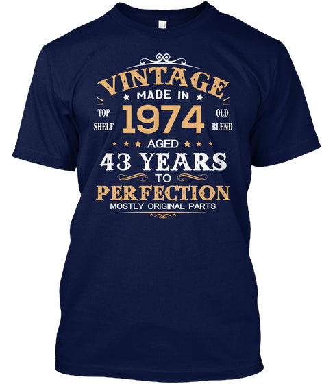 Vintage Made In 1974 Aged 43 Years Tee