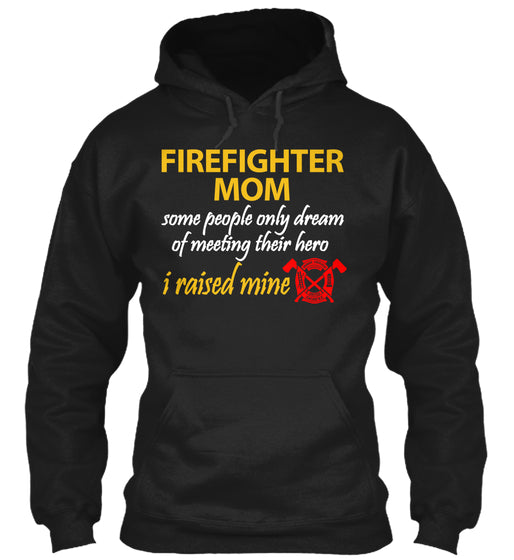 LAST DAY Firefighter Mom Pride