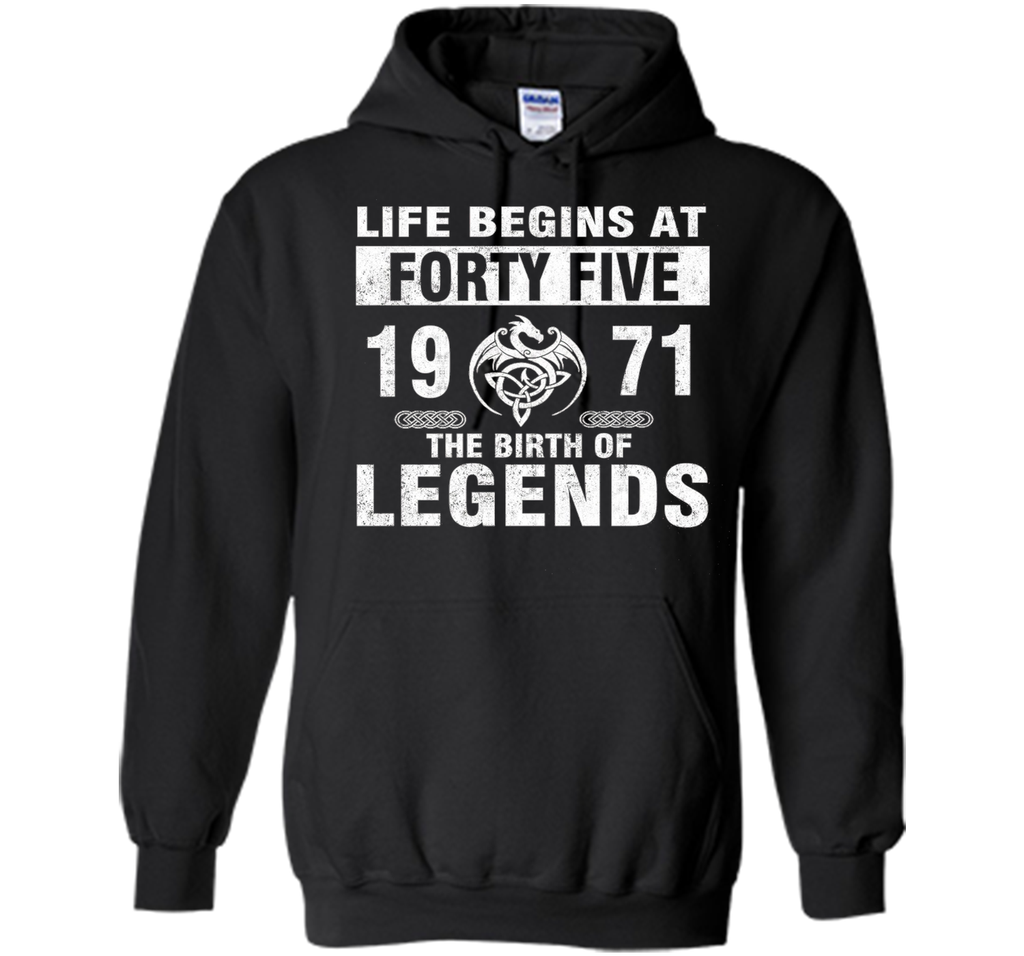 45th Birthday Gifts - Made 1971 The Birth Of Legends Tshirt