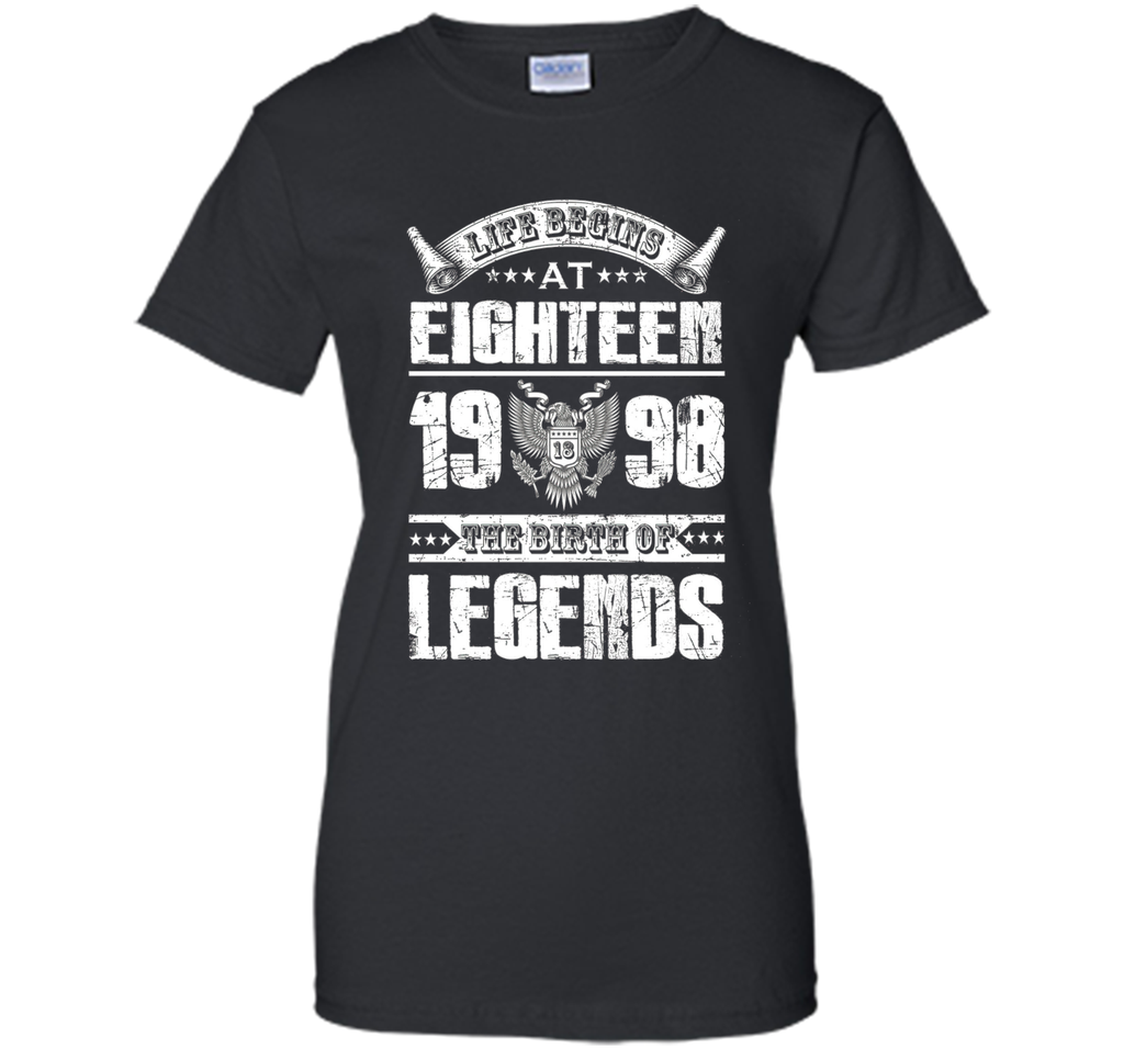 Life begins at 18, 1998 the birth of legends- 1998 T Shirt
