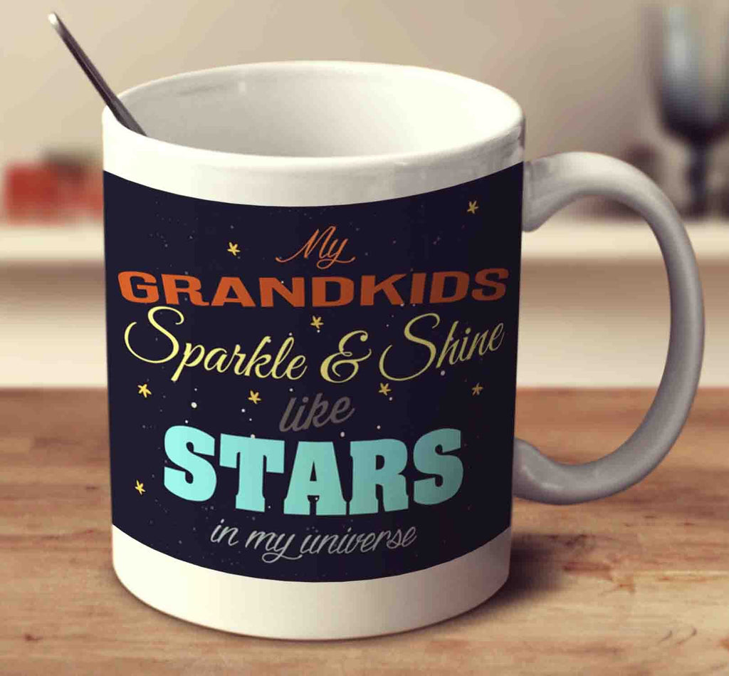 My Grandkids Sparkle And Shine Like Stars In My Universe