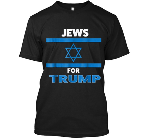 Jews Jewish Israel Flag for Trump Presidency Vote Support Custom Ultra Cotton