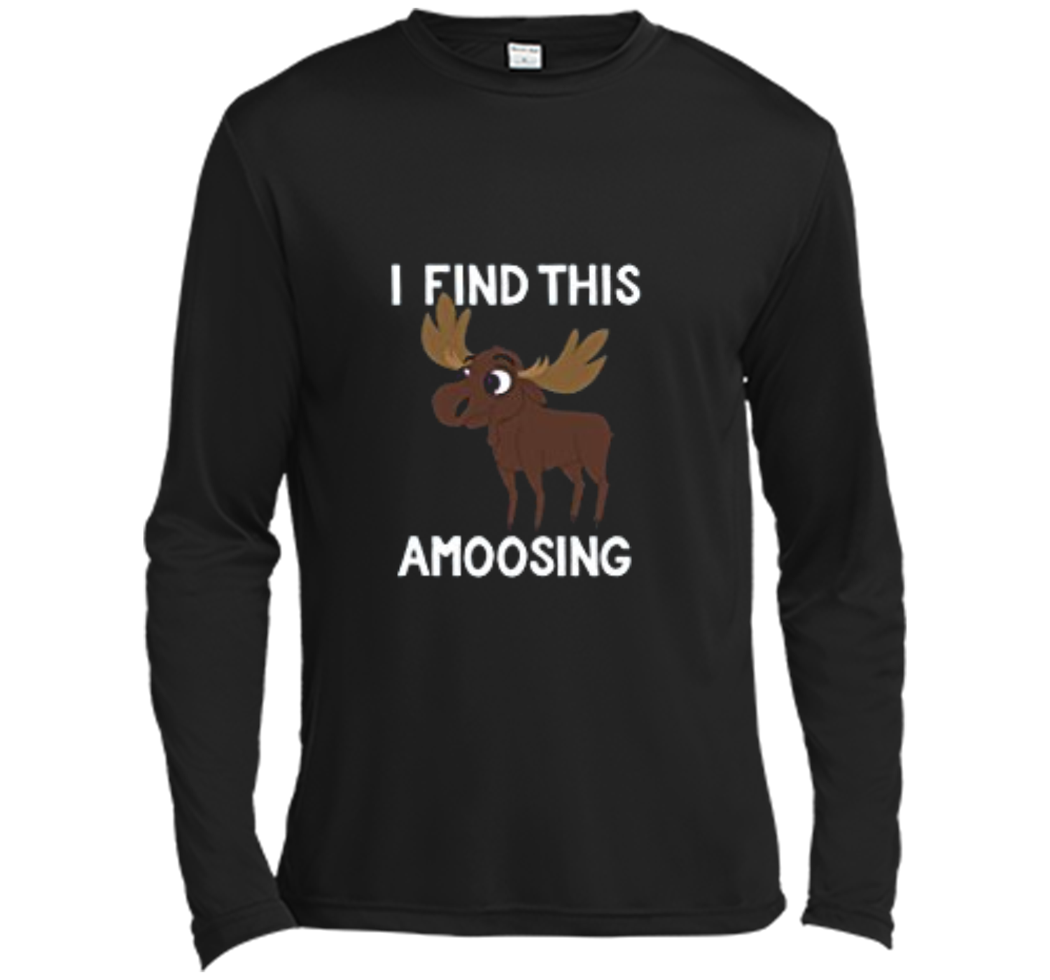 e9968822a0 I Find This Amoosing T-Shirt - Funny Moose Amusing Pun Tee Long Sleeve  Moisture