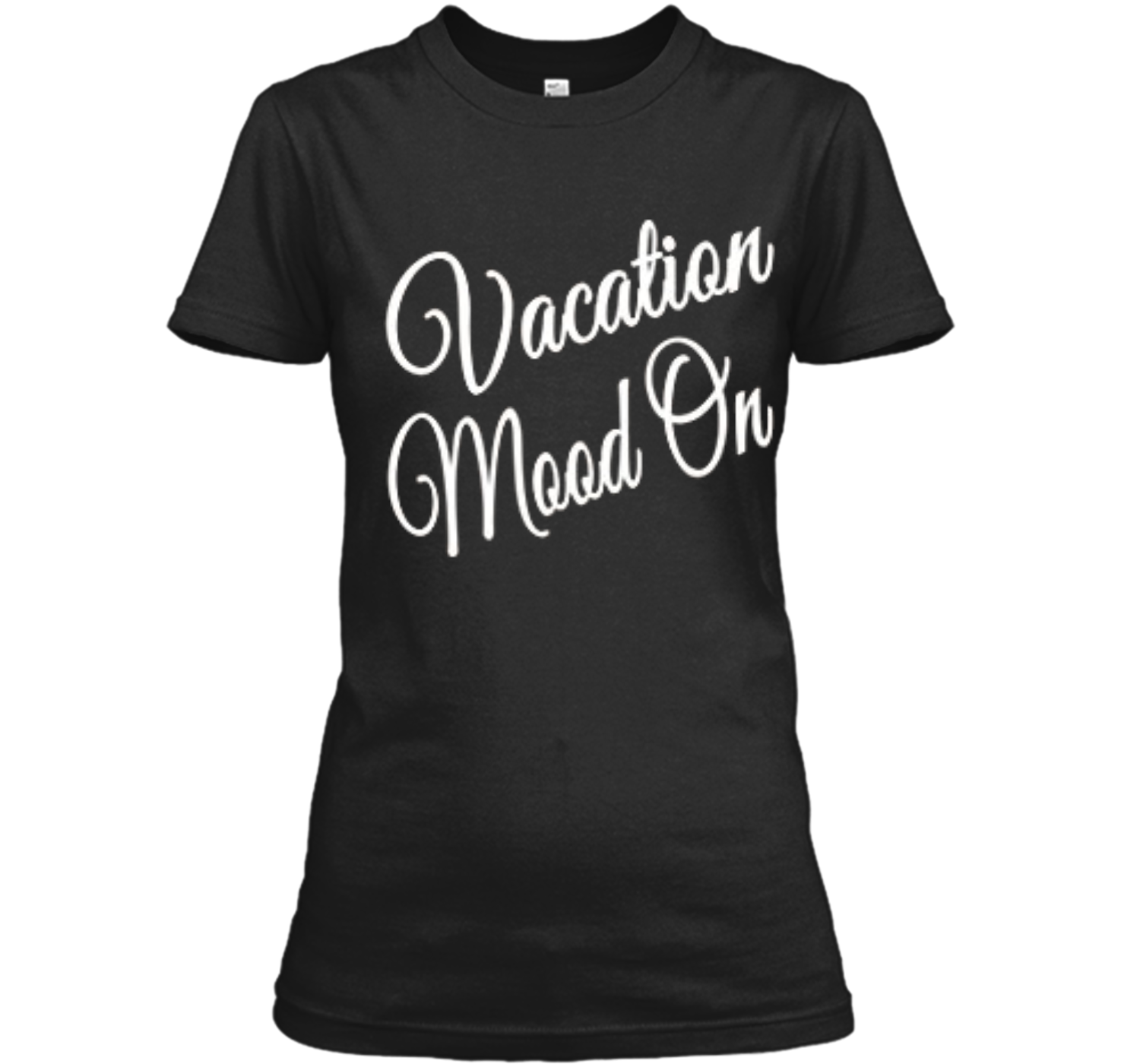 Vacation Mood On – Summer Beach Lake Sayings T-Shirt ...