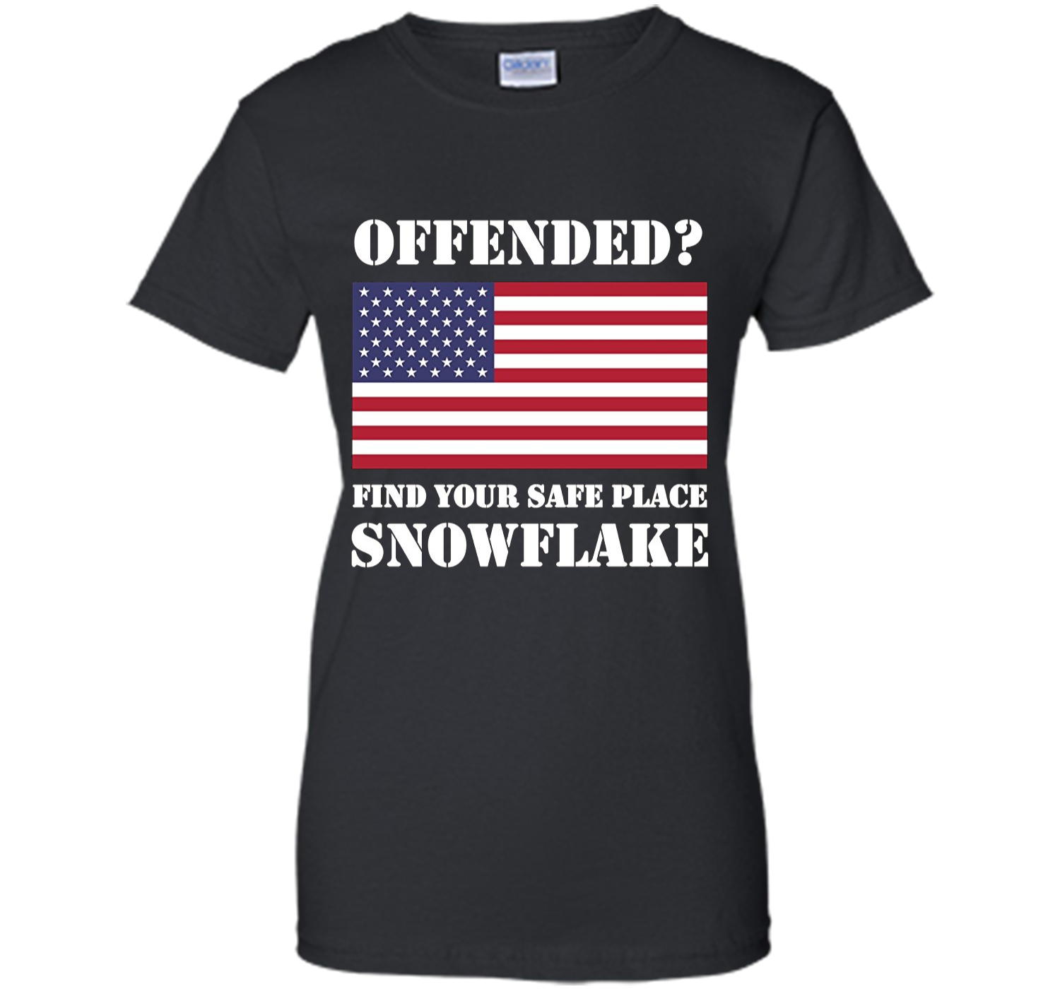 Find Your Safe Space Snowflake T Shirt Pro Trump Tee Shirt Ladies