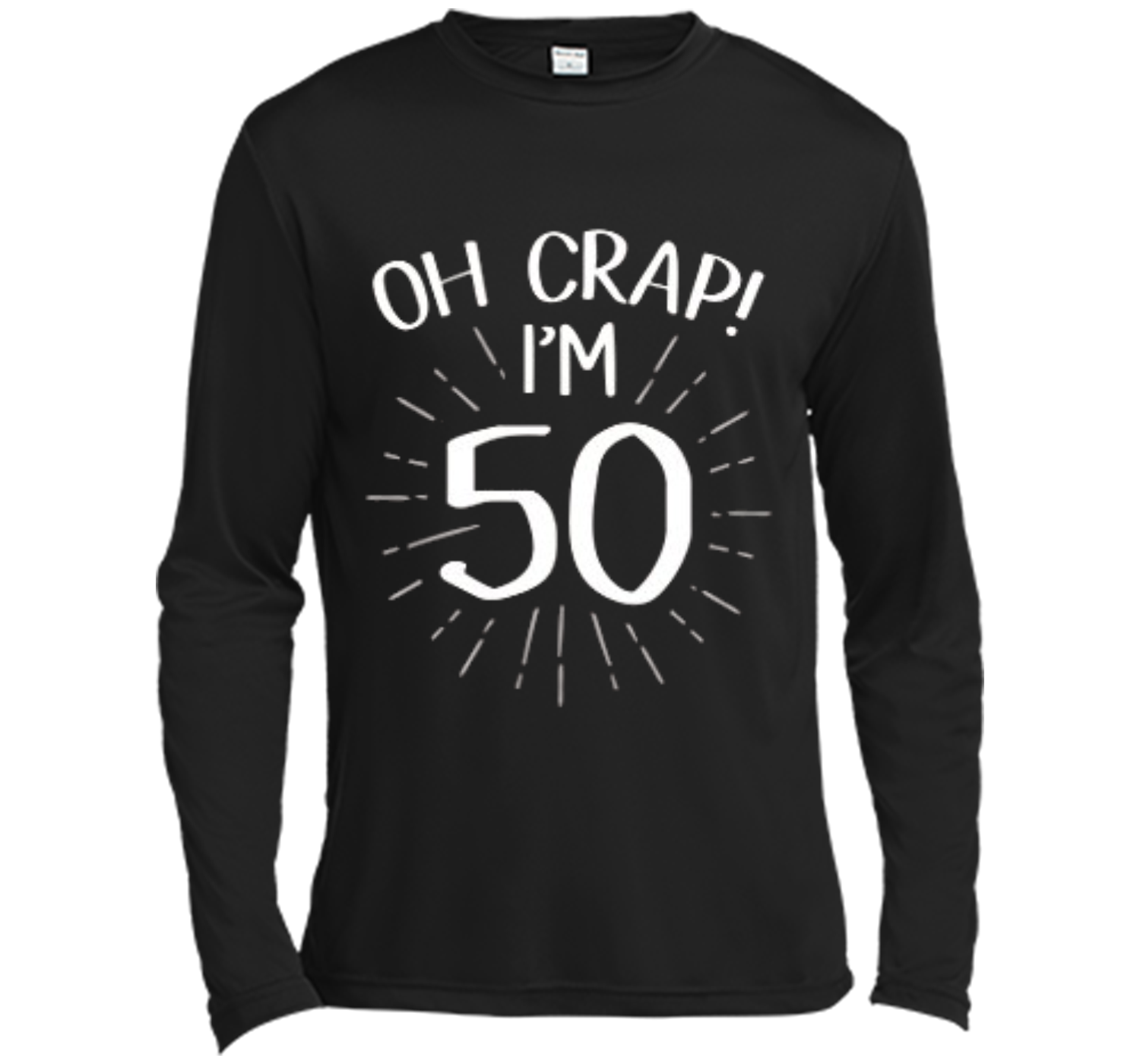 Im 50 Funny Fifty 50th Birthday Age Party T Shirt Long