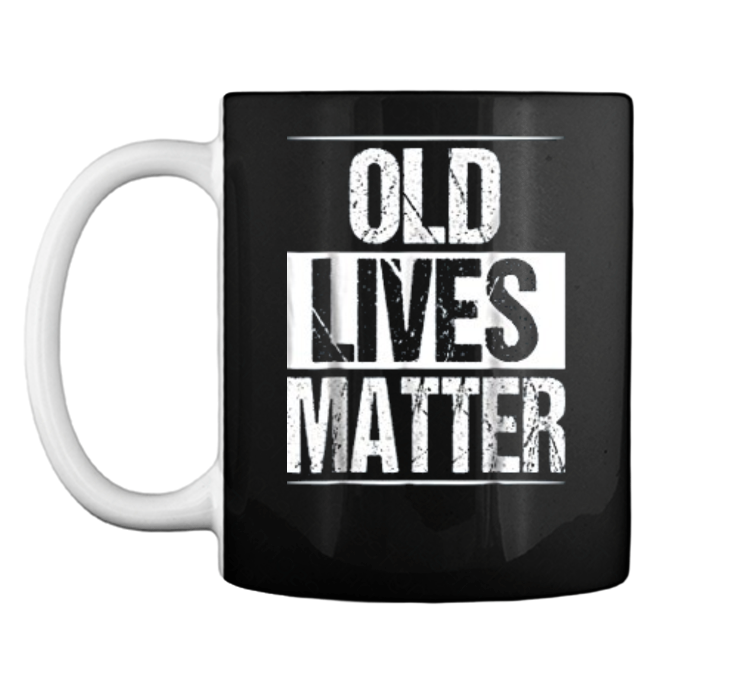 Old Lives Matter 40th 50th 60th 70th Birthday Gifts Mug
