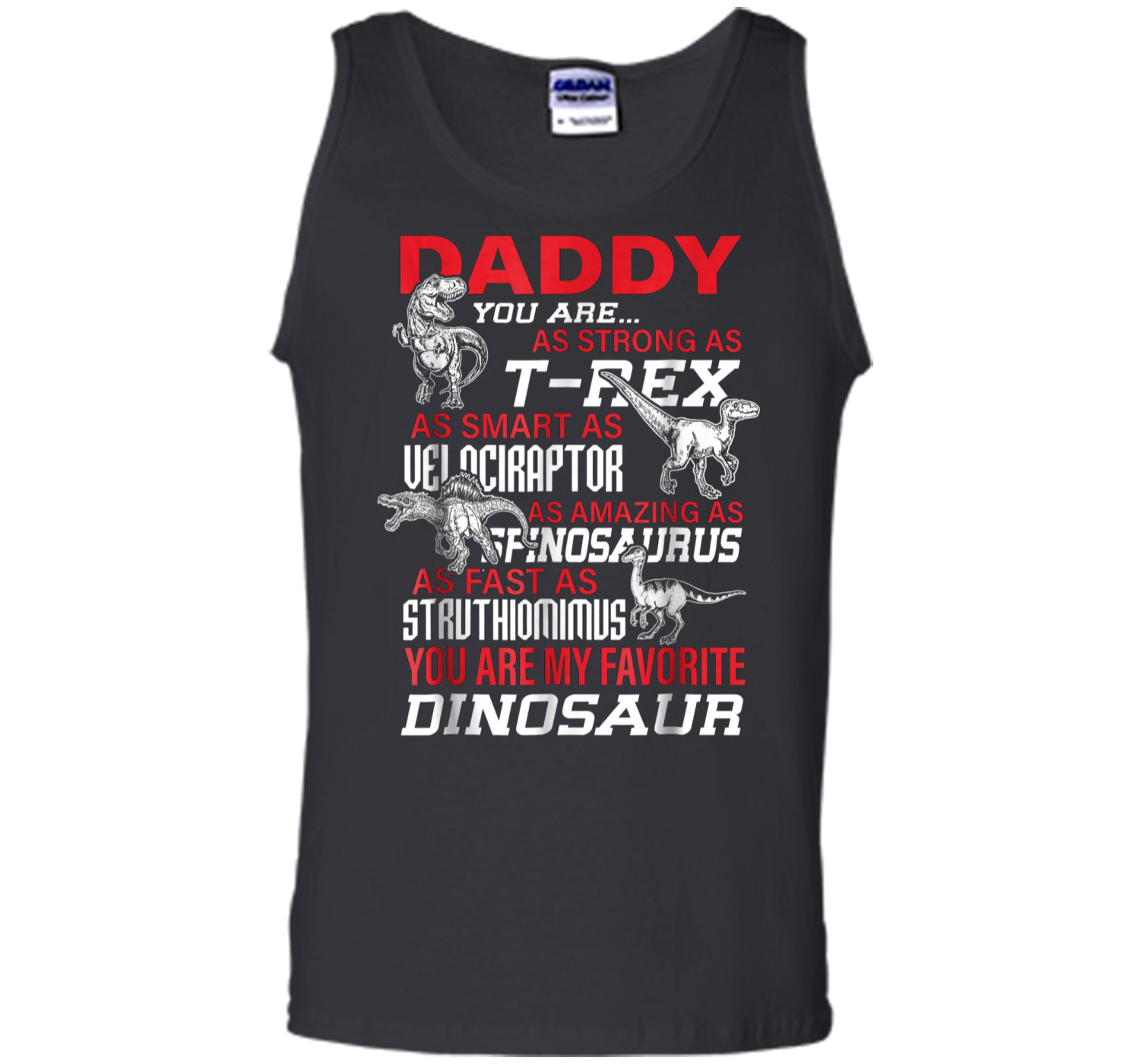 31385235 Daddy You're My Favorite Dinosaur tshirt For Father's Day Tank Top ...