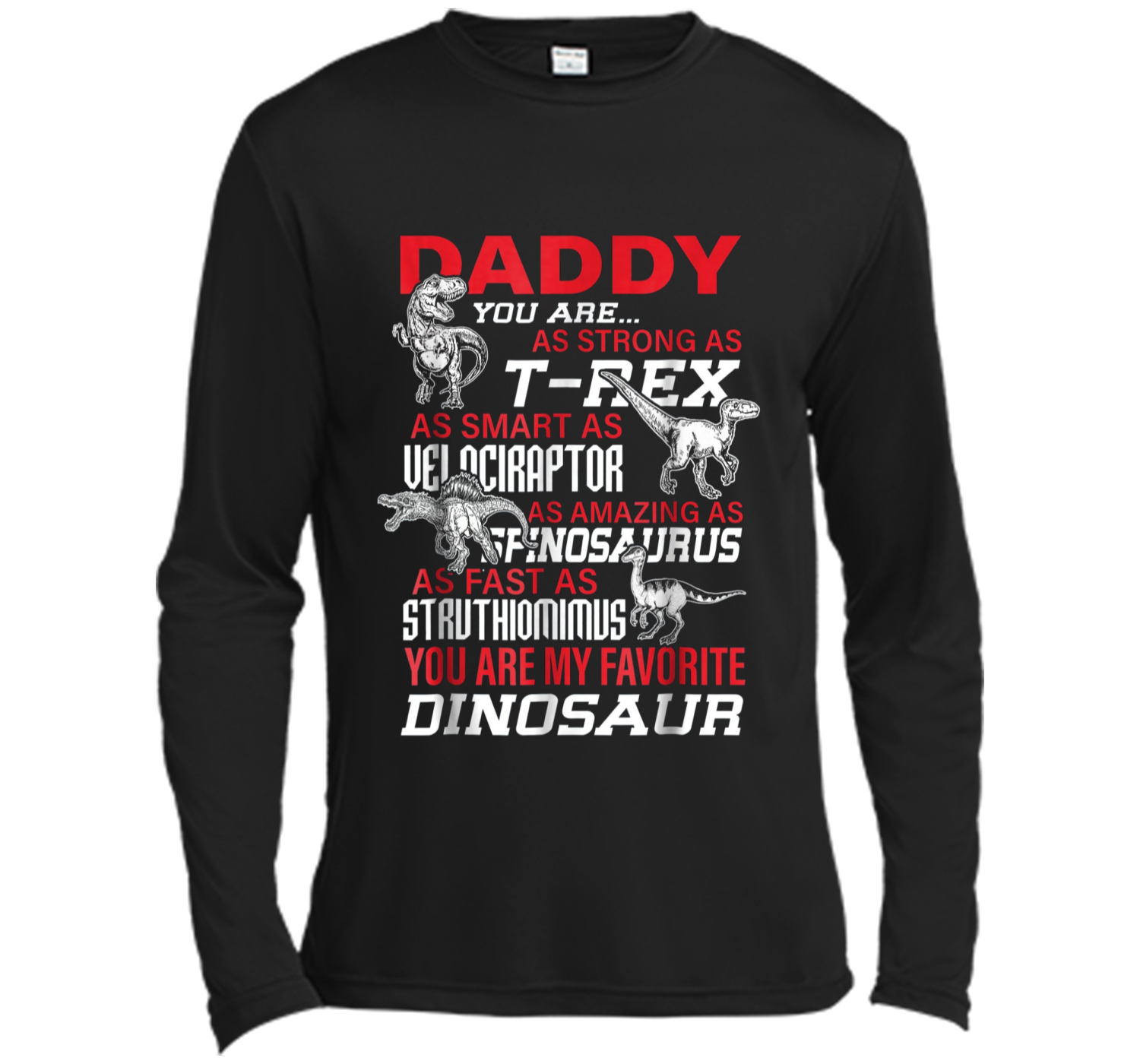 63b82b37 Daddy You're My Favorite Dinosaur tshirt For Father's Day Long ...