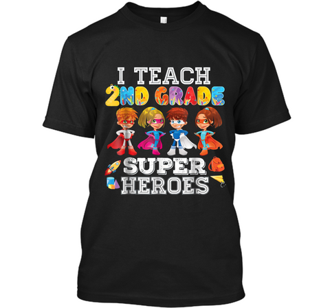 I Teach Second Grade 2nd Superheroes  Back To School Custom Ultra Cotton
