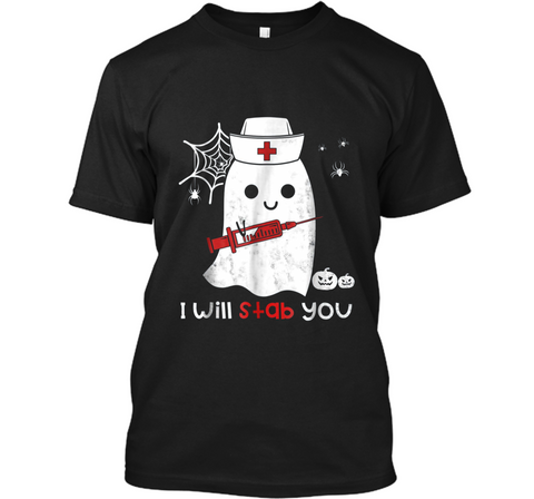 Nurse ghost I will stab you  funny Halloween Gift Custom Ultra Cotton
