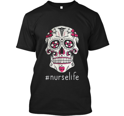 Day Of The Dead Sugar Skull Nurse Life  Custom Ultra Cotton