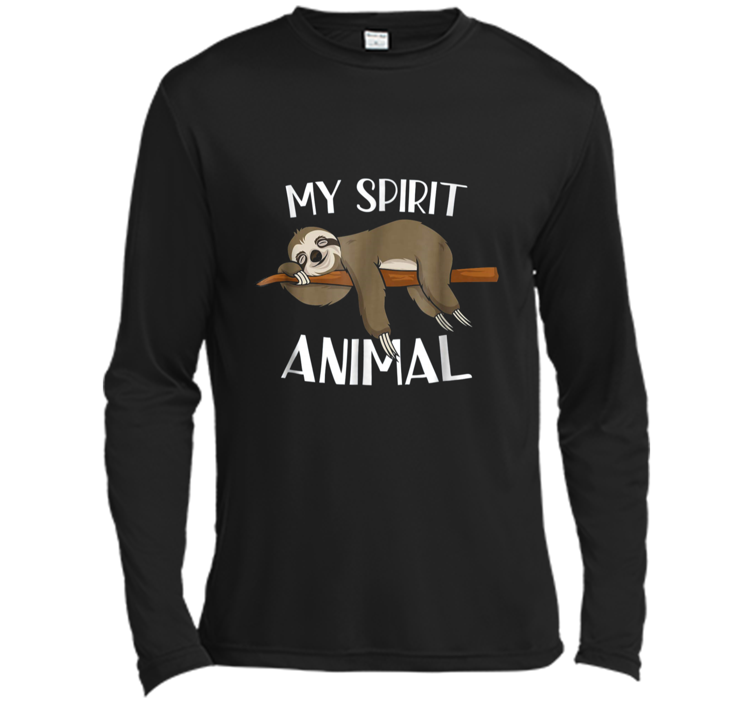 6c9256aa5 My Spirit Animal Funny Sloth Lazy Napping Gift Tee Long Sleeve Moisture  Absorbing Shirt