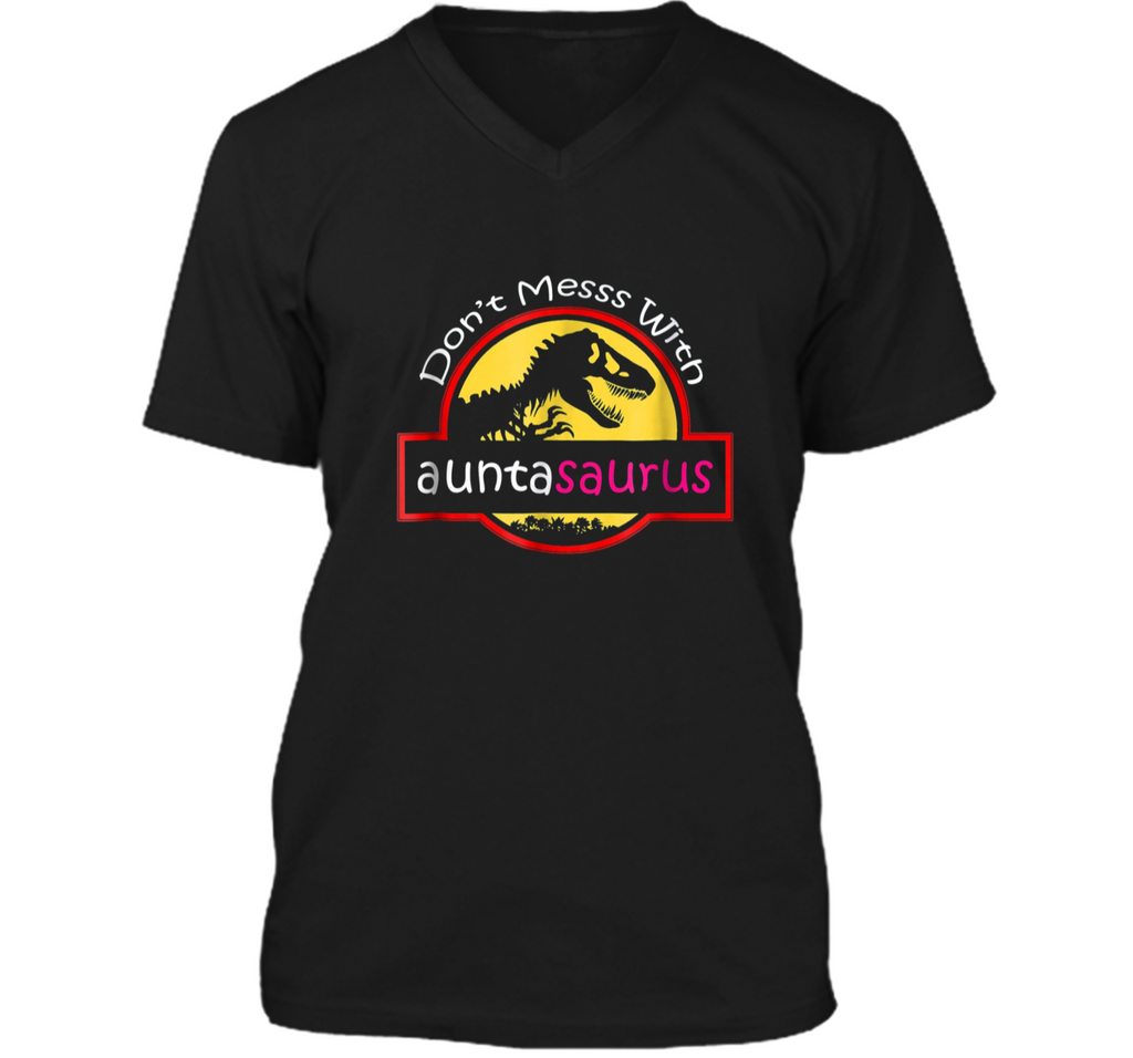 Dont mess with auntasaurus  Mens Printed V-Neck T