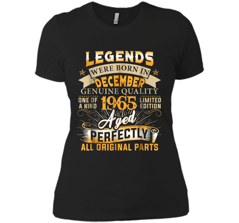Legends Were Born In December 1965  53rd Birthday Gift Next Level Ladies Boyfriend Tee