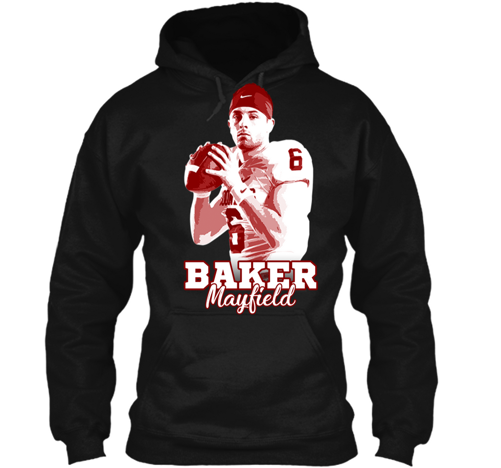 Baker Mayfield T-shirt For Fan Football Pullover Hoodie 8 oz