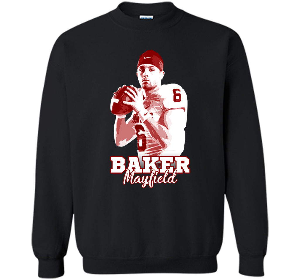 Baker Mayfield T-shirt For Fan Football Printed Crewneck Pullover Sweatshirt 8 oz