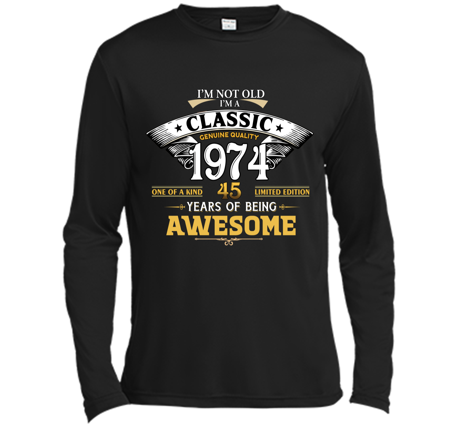 Classic Funny 1974 45th Birthday T Shirts Years Of Awesome Long Sleeve Moisture Absorbing Shirt
