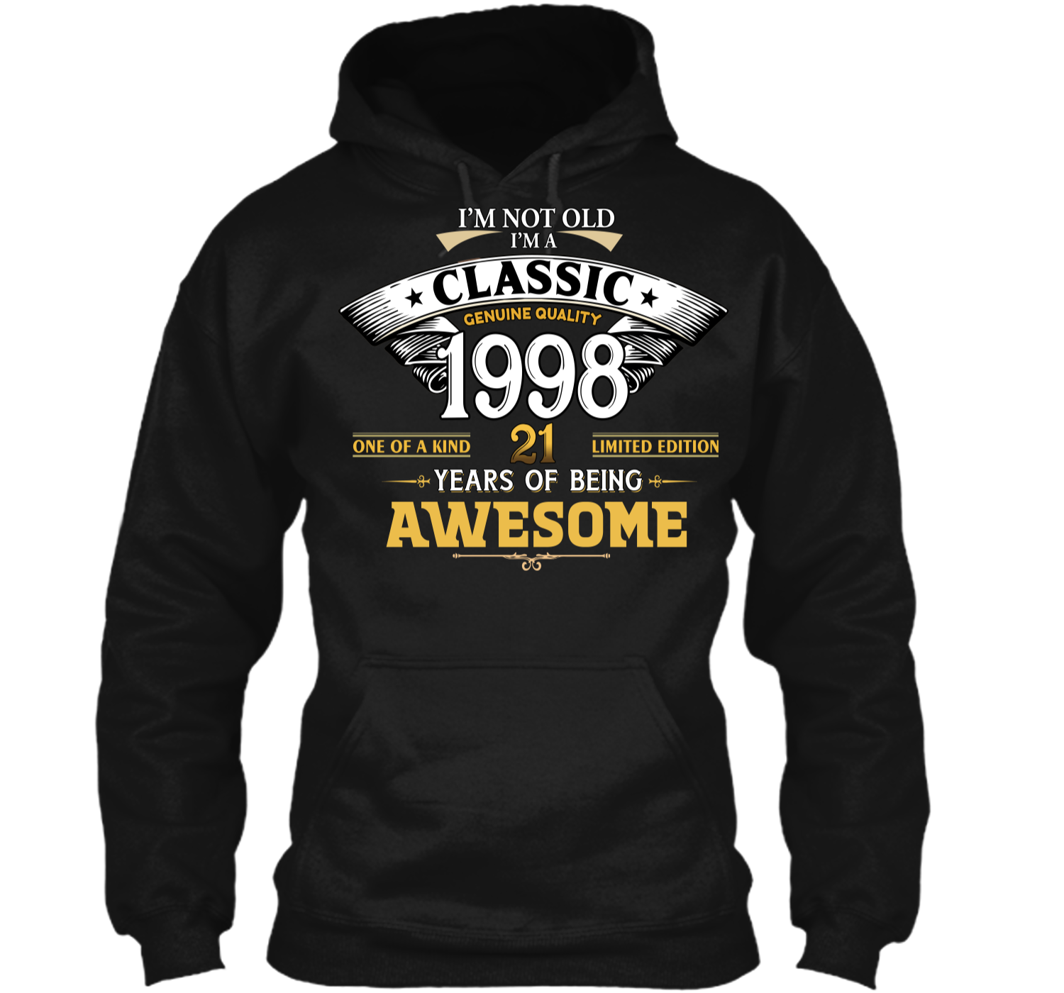 Classic Funny 1998 21st Birthday T Shirts Years Of Awesome Pullover Hoodie 8 Oz
