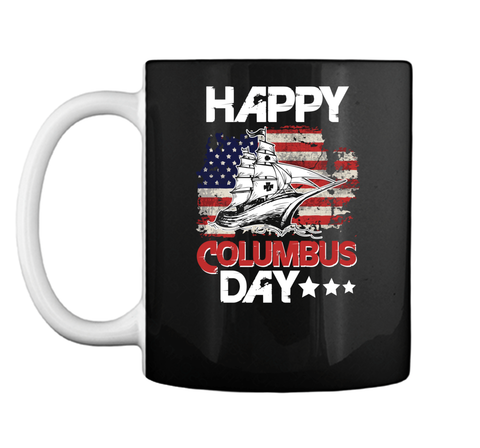 Columbus Day Sail Ship Sea Ocean Mug