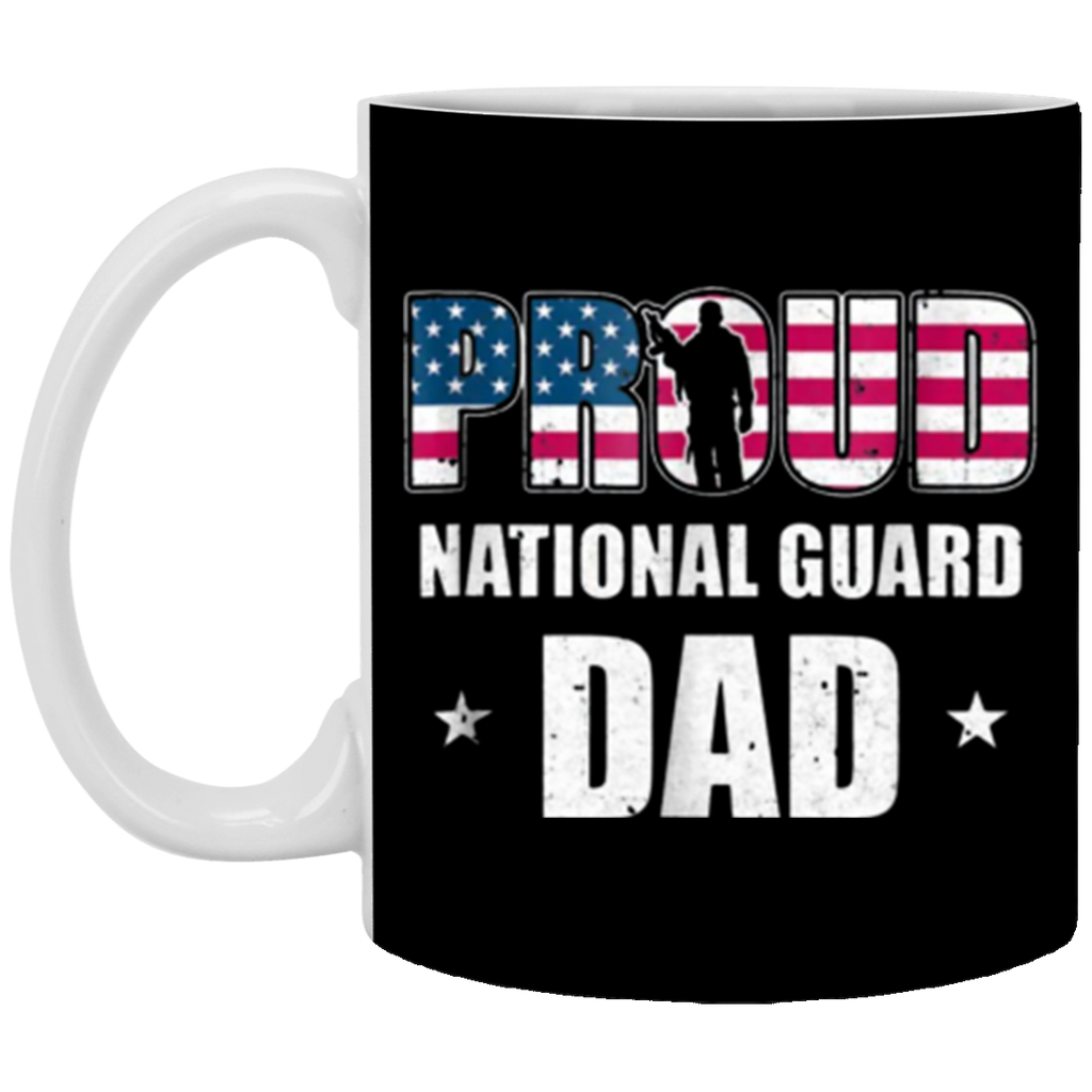 Proud National Guard Dad Veteran Fathers Day 11 oz Mug