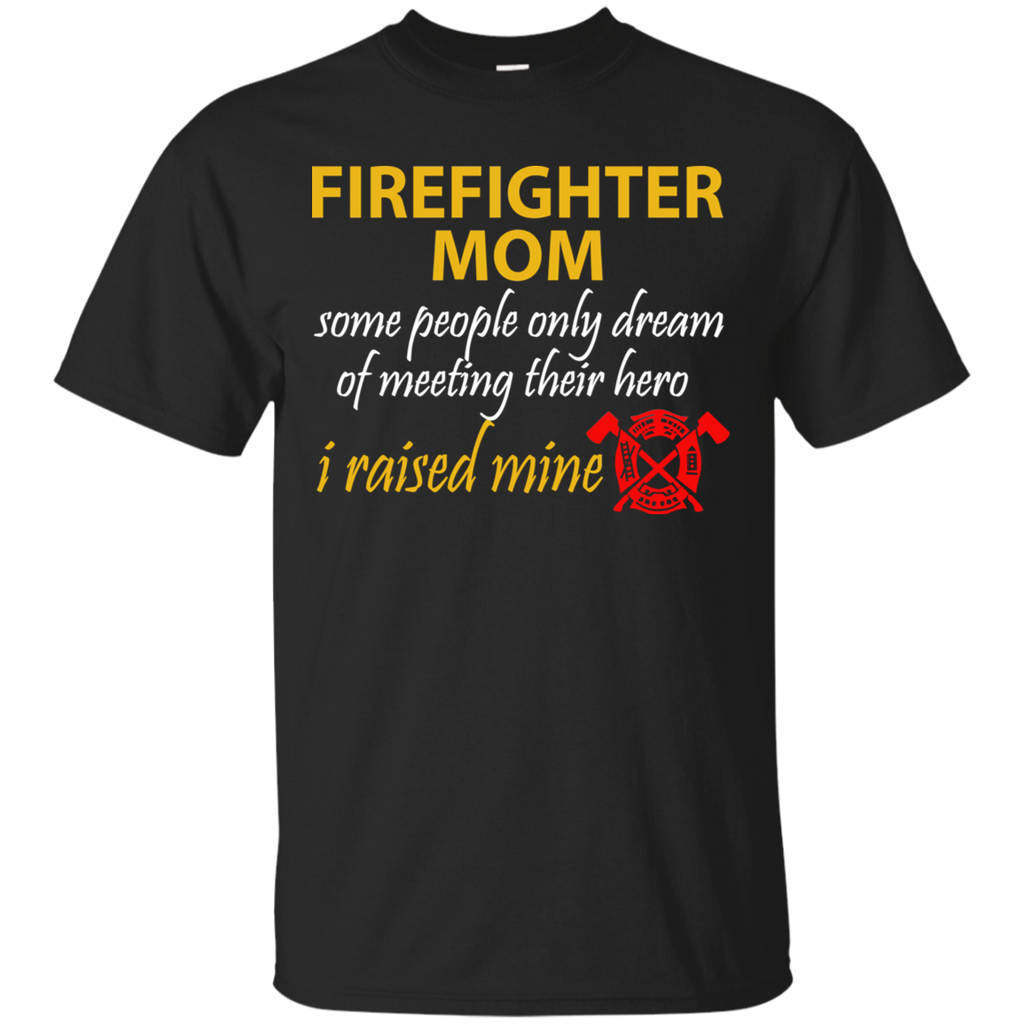 LAST DAY FIREFIGHTER MOM PRIDE Ultra Cotton T-Shirt