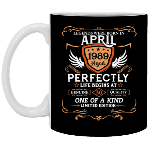 April 1989 30th Birthday Gift 30 Year Old For Men Women Mug 11 oz Mug