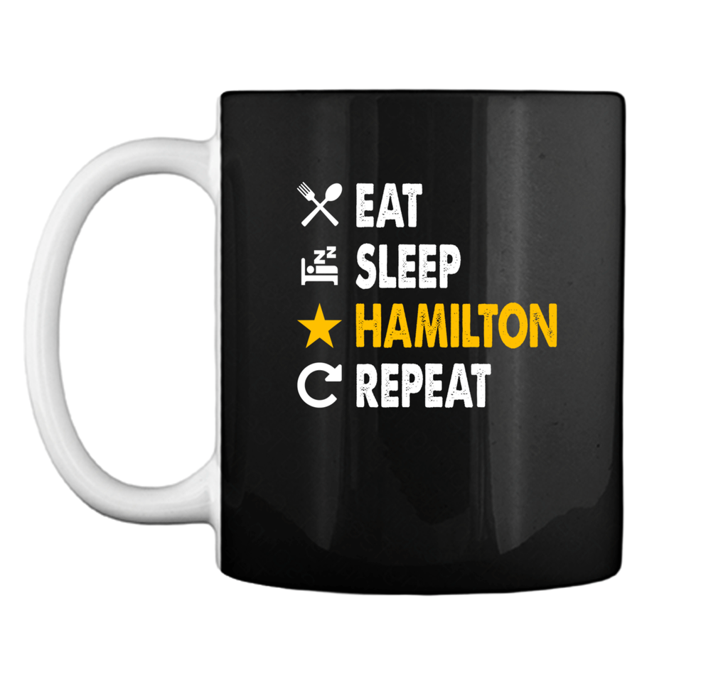 Eat Sleep Hamilton Repeat Mug