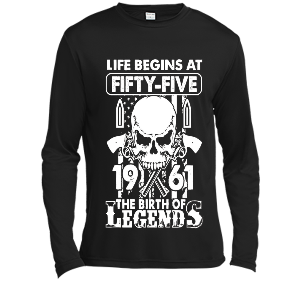Life Begin At 55 - 1961 Birth Legends 55th Birthday T-shirts