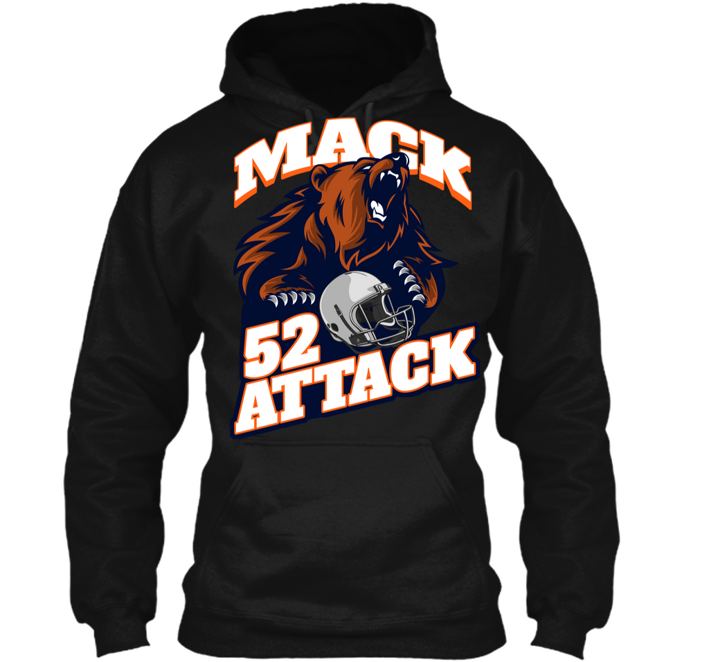 Mack attack 52 chicago football shirt new player shirt Pullover Hoodie 8 oz