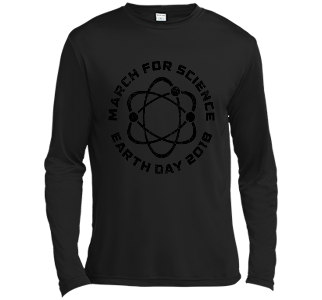 March For Science Shirt Earth Day 2018 Shirt Gift Long Sleeve Moisture Absorbing Shirt