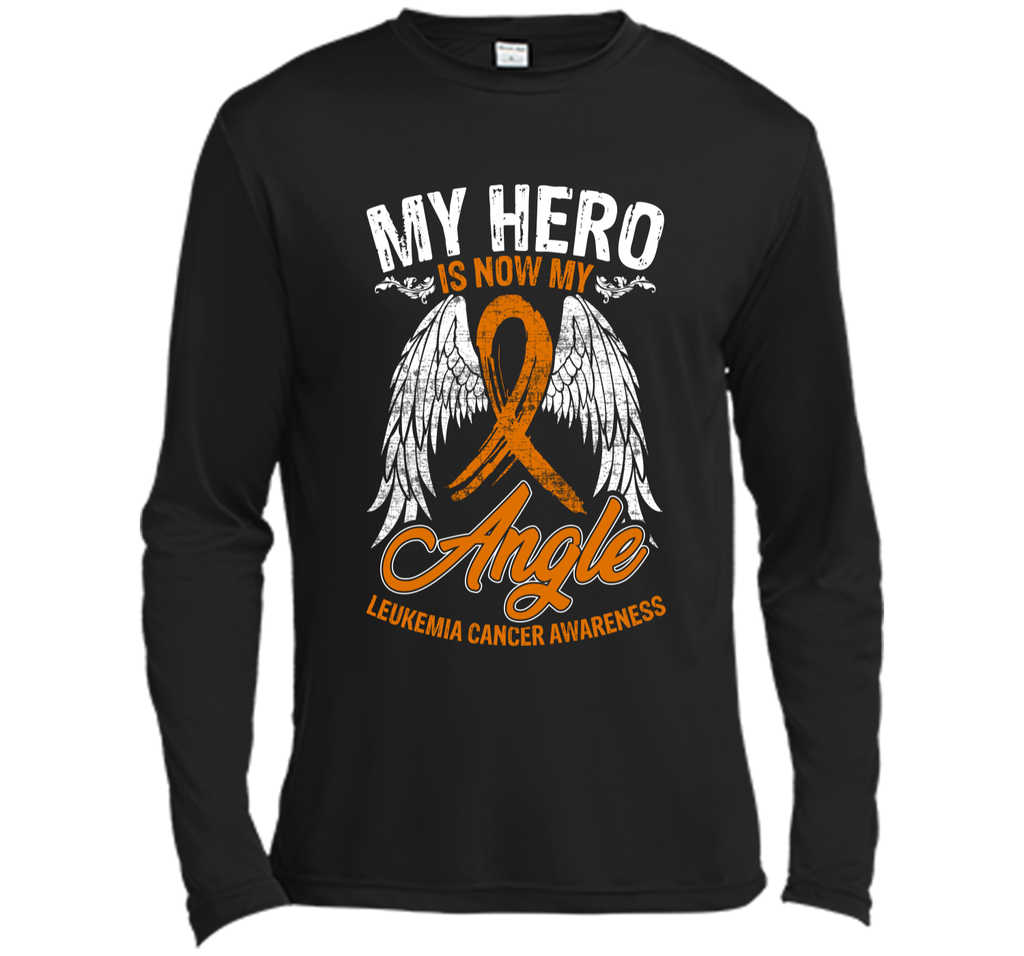 My Hero Is Now My Angel Leukemia Cancer Awareness T-shirt Long Sleeve Moisture Absorbing Shirt