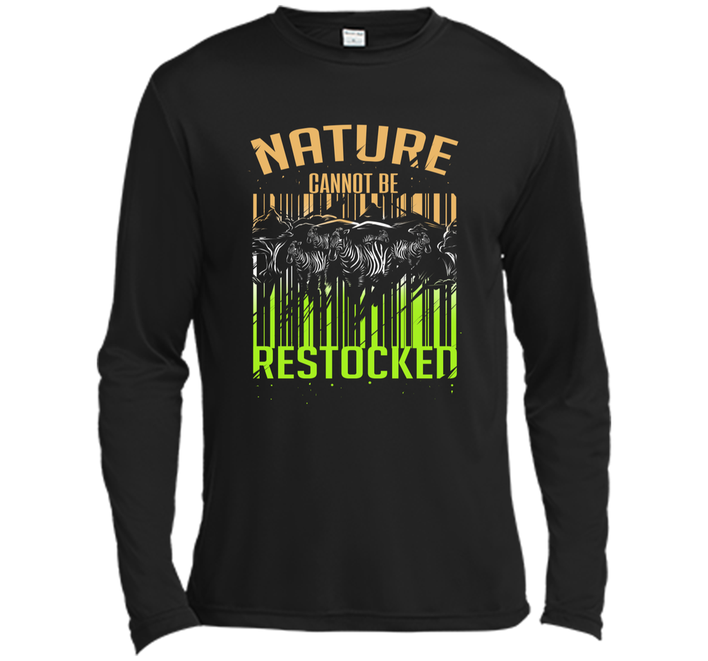 Nature Cannot be Restocked Earth Day T-Shirt Long Sleeve Moisture Absorbing Shirt