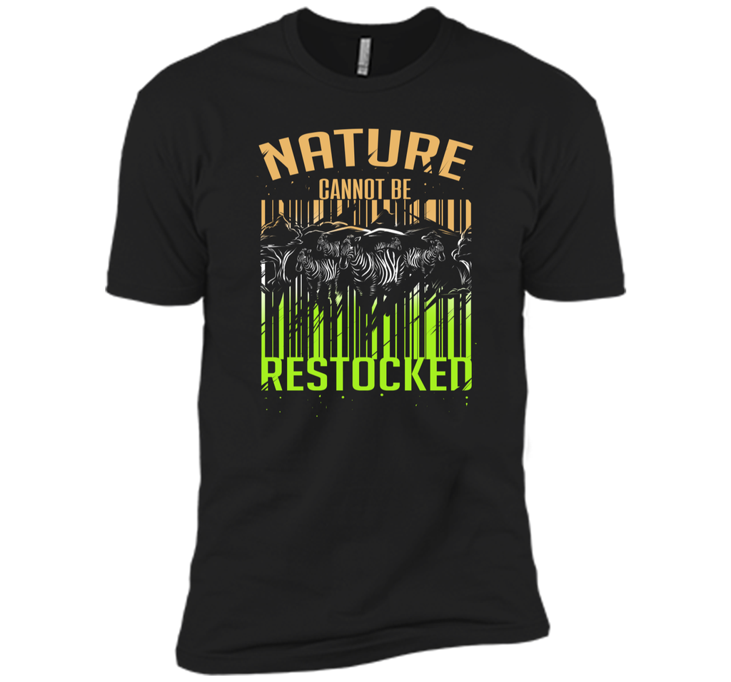 Nature Cannot be Restocked Earth Day T-Shirt Next Level Premium Short Sleeve Tee