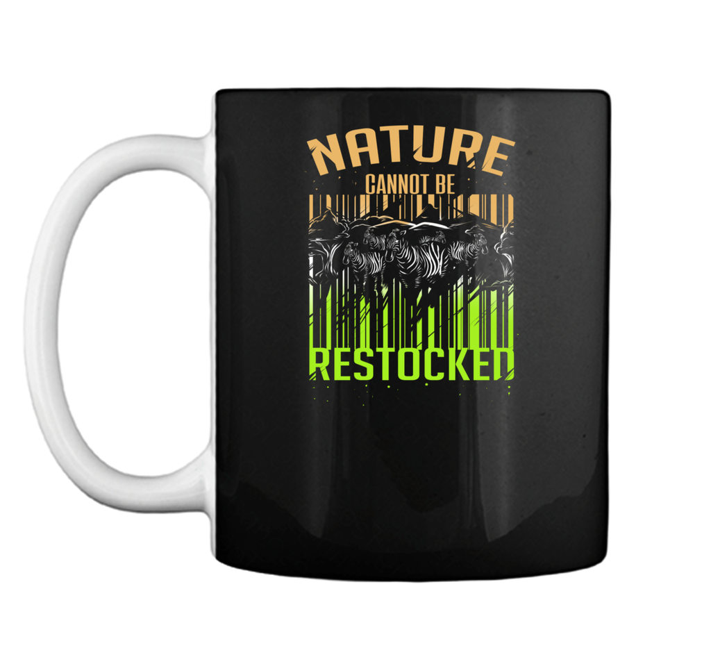 Nature Cannot be Restocked Earth Day T-Shirt Mug