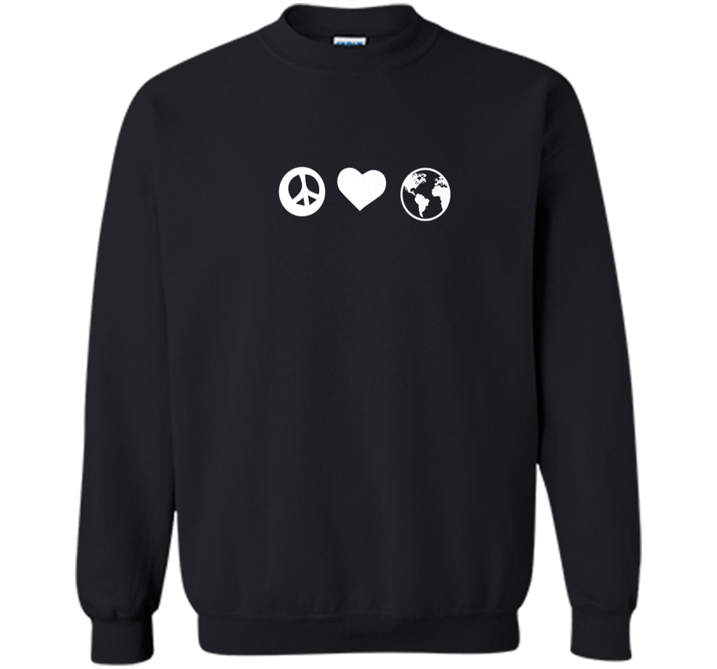 Peace Love Earth Earth Day T-shirt Women Men Boy Girl Printed Crewneck Pullover Sweatshirt 8 oz